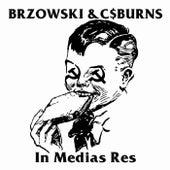 In Medias Res by Brzowski