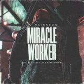 Miracle Worker de J.J. Hairston