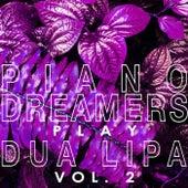 Piano Dreamers Play Dua Lipa, Vol. 2 (Instrumental) de Piano Dreamers