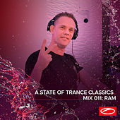 A State Of Trance Classics - Mix 011: RAM by RAM