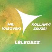 Lélegezz by Mr. Vasovski