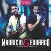 Ao Vivo em Goiânia von Maurício & Eduardo