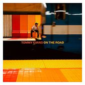 On the Road de Tommy Evans