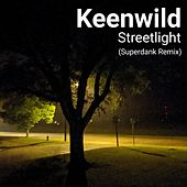 Streetlight (Superdank Remix) de Keenwild