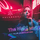 The Night (Club Compilation) by Palaraga