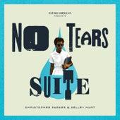 No Tears Suite von Christopher Parker