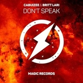 Don't Speak de Cabuizee