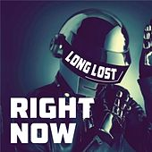 Right Now by Long Lost
