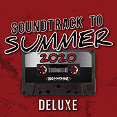 Soundtrack To Summer 2020 (Deluxe Edition) de Various Artists