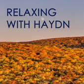Relaxing with Haydn von Joseph Haydn