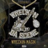 Wreckin' Magik by Lester Roy