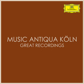Musiqua Antiqua Köln Great Recordings de Musica Antiqua Köln