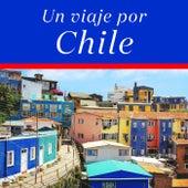 Un viaje por Chile de Various Artists