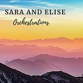 Orchestrations by Sara and Elise