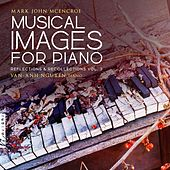 Musical Images for Piano: Reflections & Recollections, Vol. 3 by Van-Anh Nguyen