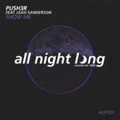Show Me von Push3r