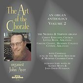 The Art of the Chorale, Vol. 2 by John Ayer