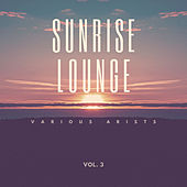 Sunrise Lounge, Vol. 3 by Various Artists