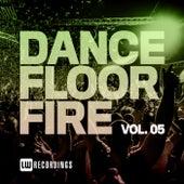 Dancefloor Fire, Vol. 05 de Various Artists