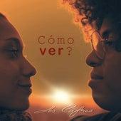 Cómo Ver? by Los Cafres