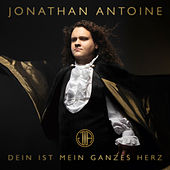 Dein ist mein ganzes Herz by Jonathan Antoine