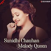 Sunidhi Chauhan- Melody Queen by Ustad Sultan Khan