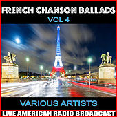 French Chanson Ballads Vol. 4 by Various Artists
