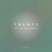 Themes of the Old World by Utopia