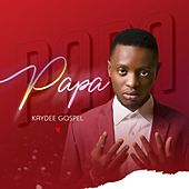 Papa by Kaydeegospel
