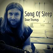 Song of Sleep by Dave Thomas