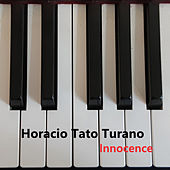 INNOCENCE by Horacio Tato Turano
