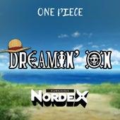DREAMIN' ON (One Piece) de Nordex