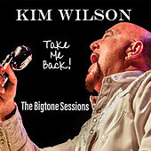 Take Me Back von Kim Wilson