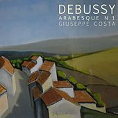 Debussy: Arabesque No1 In Mi Major, L 66: Andantino con moto by Giuseppe Costa