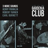 Live at the Gardenia Club by 3 More Sounds