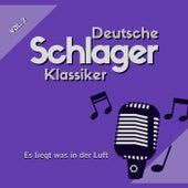 Es Liegt Was in Der Luft (Deutsche Schlager Klassiker), Vol. 2 von Various Artists