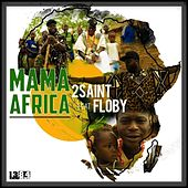 Mama Africa (feat. Floby) by 2saint