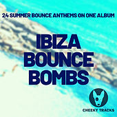 Ibiza Bounce Bombs by Various Artists