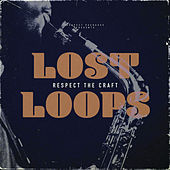 Respect the Craft by Lost Loops