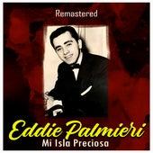 Mi Isla Preciosa (Remastered) di Eddie Palmieri