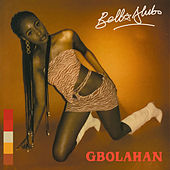 Gbolahan by Bella Alubo