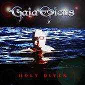Holy Diver by Gaia Epicus