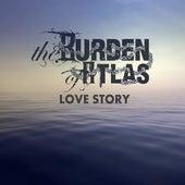 Love Story di The Burden of Atlas