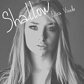 Shallow (Cover) by Elisa Vicedo