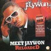 Meet Jaywon Reloaded by Jaywon