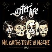 Mil Gritos Tiene la Noche, Vol. 1 by Afterlife