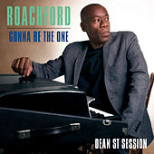 Gonna Be the One (Dean St. Session) von Roachford