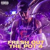 Fresh Out The Pot Four de DJ Traphouse