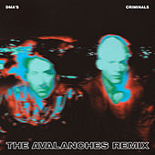 Criminals (The Avalanches Remix) by DMA's