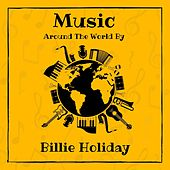 Music Around the World by Billie Holiday von Billie Holiday